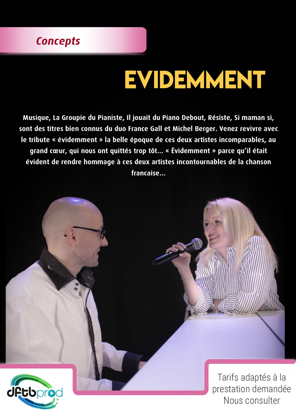 Spectacle Evidemment